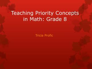 Teaching Priority Concepts in Math: Grade 8