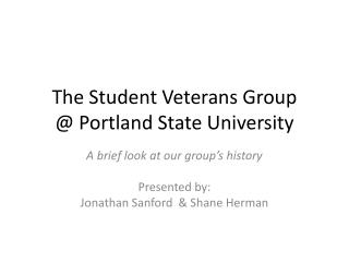 The Student Veterans Group @ Portland State University