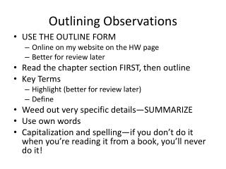 Outlining Observations