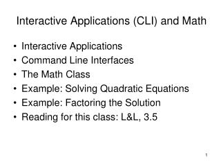 Interactive Applications (CLI) and Math