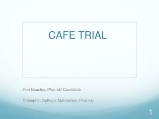 CAFE TRIAL