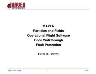MAVEN  Particles and Fields  Operational Flight Software  Code Walkthrough Fault Protection