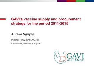 GAVI's vaccine supply and procurement strategy for the period 2011-2015