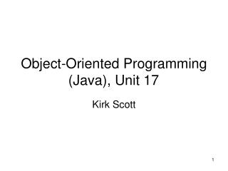 Object-Oriented Programming (Java), Unit 17