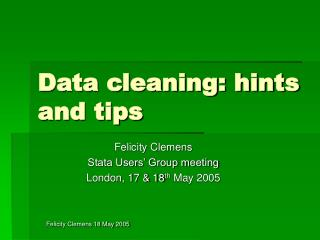Data cleaning: hints and tips