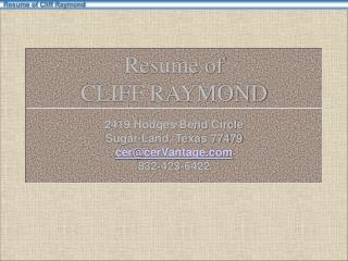 Resume of CLIFF RAYMOND