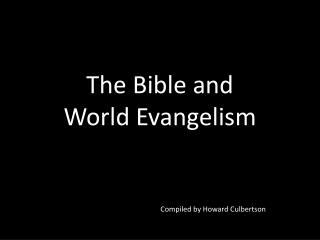 The Bible and World Evangelism