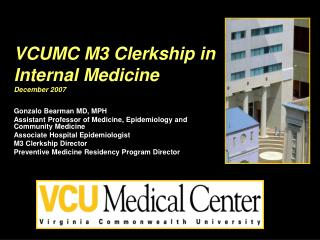 VCUMC M3 Clerkship in Internal Medicine December 2007