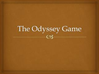 The Odyssey Game