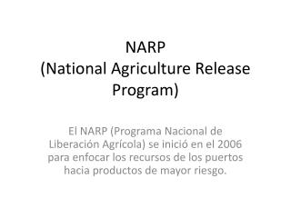 NARP  (National Agriculture Release Program)