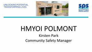 HMYOI POLMONT Kirsten Park Community Safety Manager