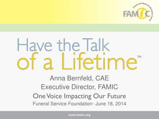Anna Bernfeld, CAE Executive Director, FAMIC One Voice Impacting Our Future