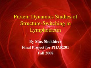 Protein Dynamics Studies of Structure-Switching in Lymphotactin