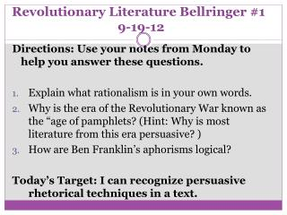 Revolutionary Literature Bellringer #1	 9-19-12