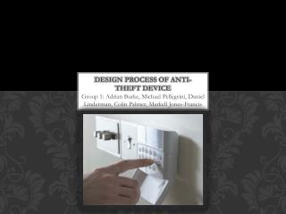 Design Process of Anti-theft device