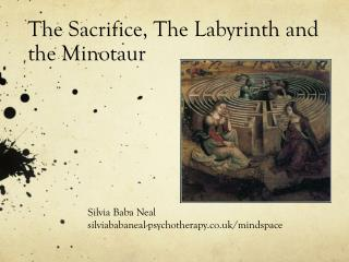 The Sacrifice, The Labyrinth and the Minotaur