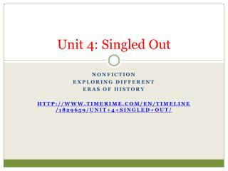 Unit 4: Singled Out