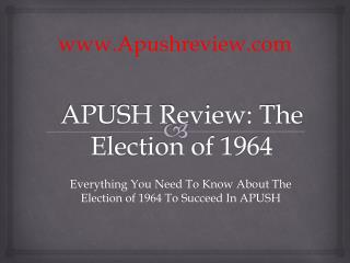 APUSH Review: The Election of 1964