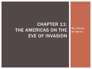 Chapter 11:  The Americas on the eve of invasion