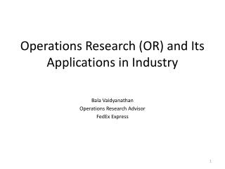 Operations Research (OR) and Its Applications in Industry