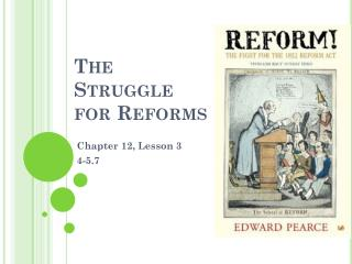 The Struggle for Reforms
