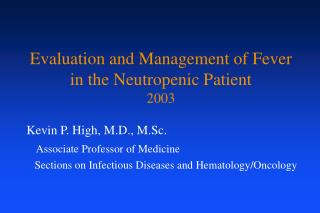 Evaluation and Management of Fever in the Neutropenic Patient 2003