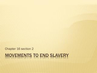 Movements to end slavery