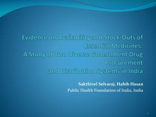 Sakthivel Selvaraj ,  Habib Hasan Public Health Foundation of India, India