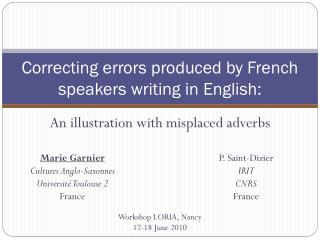Correcting errors produced by French speakers writing in English: