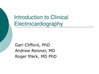 Introduction to Clinical Electrocardiography