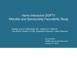 Harris Interactive SGPTV  Attitudes and Sponsorship Favorability Study