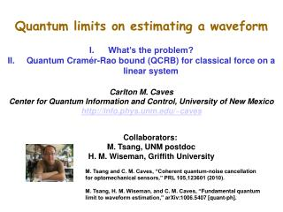 Quantum limits on estimating a waveform What's the problem?