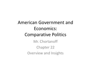 American Government and Economics: Comparative Politics