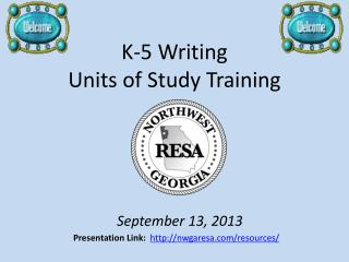 K-5 Writing  Units of Study Training