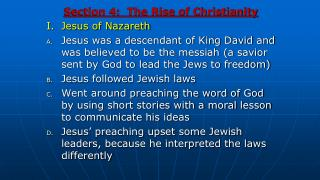Section 4:  The Rise of Christianity I.  Jesus of Nazareth