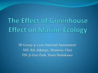 The Effect of Greenhouse Effect on Marine Ecology