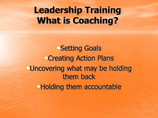 Leadership Training  What is Coaching?