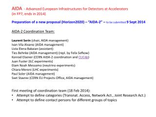 "Preparation of a new proposal (Horizon2020) – ""AIDA-2 "" –  to be submitted  9 Sept 2014"