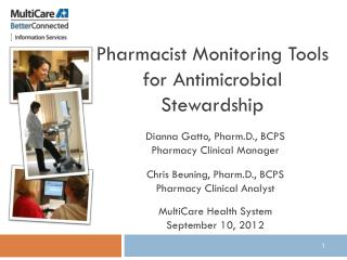 Pharmacist Monitoring Tools for Antimicrobial Stewardship