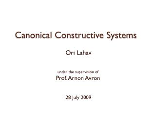 Canonical Constructive Systems