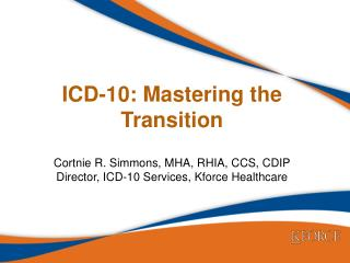 ICD-10: mastering the Transition
