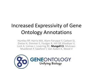 Increased Expressivity of Gene Ontology Annotations