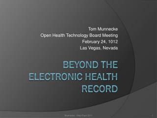 Beyond the Electronic Health Record