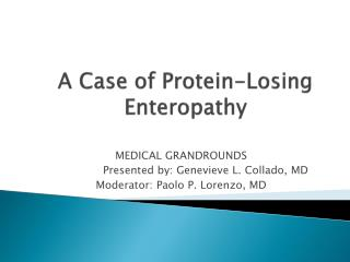 A Case of Protein-Losing  Enteropathy