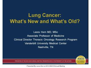Lung Cancer:<br />What's New and What's Old?