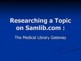 Researching a Topic on Samlib :