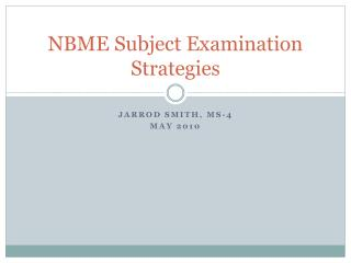 NBME Subject Examination Strategies