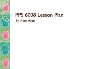 PPS 6008 Lesson Plan