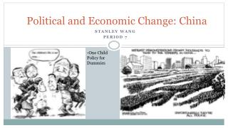 Political and Economic Change: China
