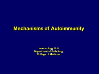Mechanisms of Autoimmunity